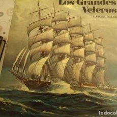 Libros de segunda mano: LOS GRANDES VELEROS. Lote 173039232