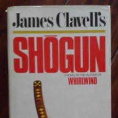 Libros de segunda mano: SHOGUN, JAMES CLAVELL, 1975. Lote 173044604