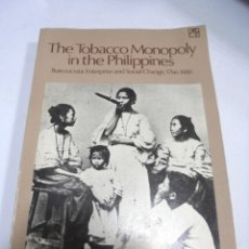 Libros de segunda mano: THE TOBACCO MONOPOLY IN THE PHILIPPINES. BUREAUCRETIC ENTERPRISE AND SOCIAL CHANGE 1766-1880. Lote 173049552