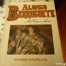 Libros de segunda mano: ALONSO BERRUGUETE. Lote 173059712