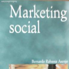 Libros de segunda mano: MARKETING SOCIAL BERNARDO RABASSA ASENJO PUBLICADO POR PIRAMIDE (2000) 356PP. Lote 173071518