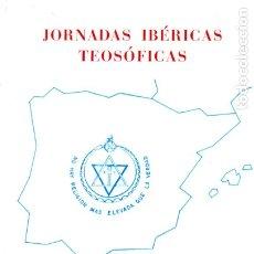 Libros de segunda mano: JORNADAS IBÉRICAS TEOSÓFICAS (PORTUGAL, 1980). Lote 173075183