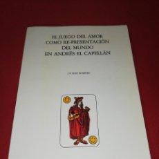 Libros de segunda mano: EL JUEGO DEL AMOR COMO RE-PRESENTACIÓN DEL MUNDO EN ANDRÉS EL CAPELLÁN. J.E. RUIZ DOMÉNEC. Lote 173095845