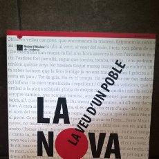 Libros de segunda mano: LA VEU D´UN POBLE. LA NOVA CANÇO. MUSEU D´HISTORIA DE CATALUNYA 4 DE JUNY- 31 D´OCTUBRE 2010.. Lote 173113255