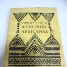 Libros de segunda mano: LEYENDAS AFRICANAS. TCHICAYA U TAM'SI. 1988. BIBLIOTECA DE CUENTOS MARAVILLOSOS Nº 42. Lote 173114578