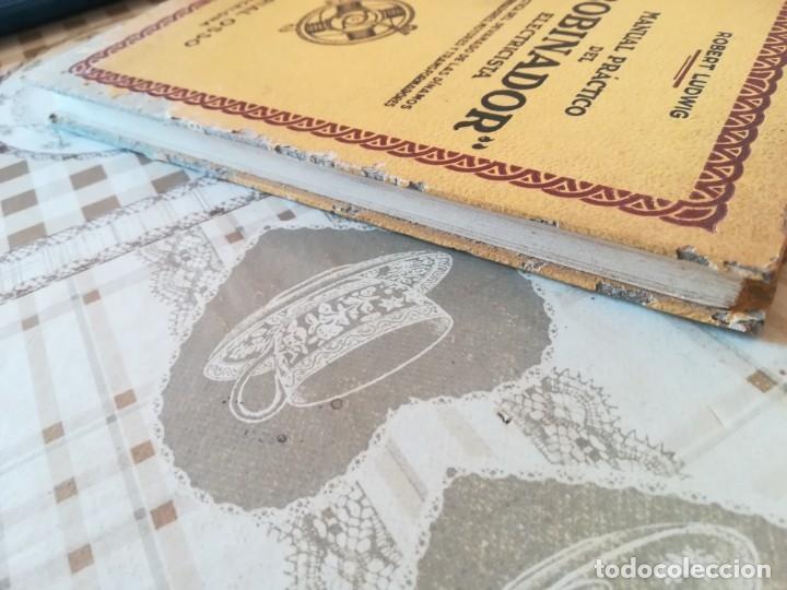 Libros de segunda mano: Manual práctico del 'bobinador' electricista - Robert Ludwig - 1945 - Foto 5 - 173114789