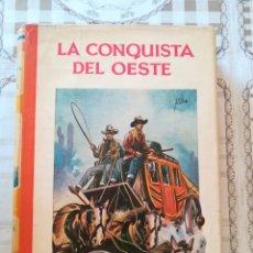 Libros de segunda mano: LA CONQUISTA DEL OESTE - FIDEL PRADO - COLECCIÓN GALATEA Nº 8 - NO CONSTA AÑO. Lote 173115313