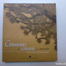 Libros de segunda mano: CANARIAS Y CANARIO EN EL MUNDO. TRAPERO. DEDICADO POR EL AUTOR. Lote 173116975