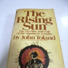 Libros de segunda mano: THE RISING SUN. THE DECLINE AND FALL OF THE JAPANESE EMPIRE. JOHN TOLAND. 1971. Lote 173122000