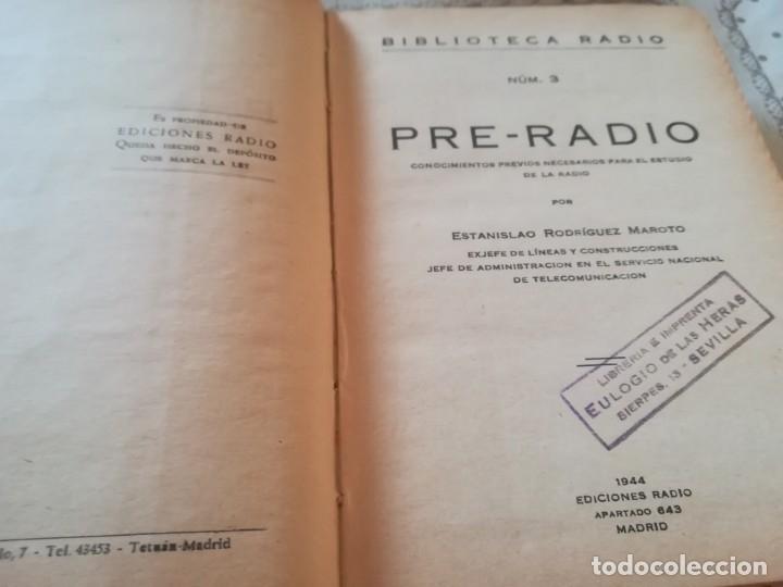 Libros de segunda mano: Pre-Radio. Lo que debe saber antes de comenzar el estudio de la radio - Estanislao R. Maroto - 1944 - Foto 5 - 173127017