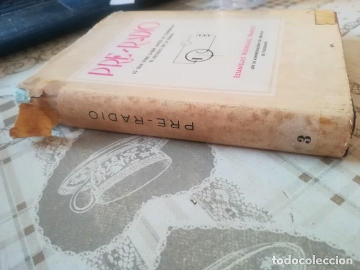 Libros de segunda mano: Pre-Radio. Lo que debe saber antes de comenzar el estudio de la radio - Estanislao R. Maroto - 1944 - Foto 9 - 173127017
