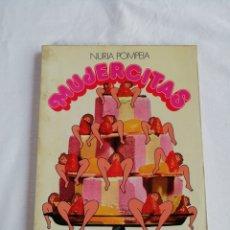 Libros de segunda mano: NÚRIA POMPEIA. MUJERCITAS.. Lote 173147390