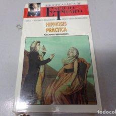 Libros de segunda mano: NUEVO PRECINTADO ESPACIO Y TIEMPO HIPNOSIS PRACTICA . Lote 173155893