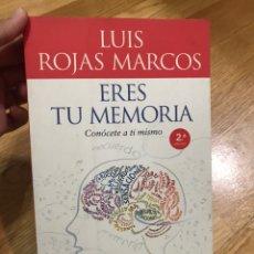 Libros de segunda mano: ERES TÚ MEMORIA LUIS ROJAS MARCOS. Lote 173171172