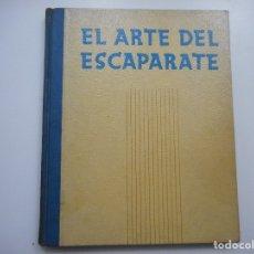 Libros de segunda mano: M. B. MERCÉ EL ARTE DEL ESCAPARATE Y95530 . Lote 173174488