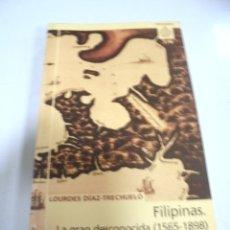 Libros de segunda mano: FILIPINAS. LA GRAN DESCONOCIDA 1565-1898. LOURDES DIAZ-TRECHUELO. ASTROLABIO. 2001. Lote 173179324