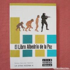 Libros de segunda mano: EL LIBRO ALBEDRÍO DE LA PAZ. ED CÍRCULO ROJO. Lote 173188512