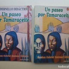 Livros em segunda mão: UN PASEO POR TAMARACEITE. LIBRO Y CUADERNILLO DIDÁCTICO. Lote 173196812