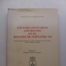 Libros de segunda mano: LOS PARLAMENTARIOS ASTURIANOS EN EL REINADO DE FERNANDO VII. 1985. Lote 173199569