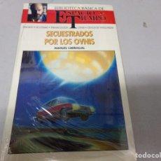 Libros de segunda mano: NUEVO PRECINTADO ESPACIO Y TIEMPO SECUESTROS POR LOS OVNIS. Lote 173267518