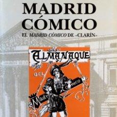 Libros de segunda mano: MADRID CÓMICO. EDICIÓN FACSÍMIL.. Lote 173338478