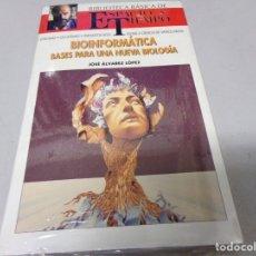 Libros de segunda mano: NUEVO PRECINTADO ESPACIO Y TIEMPO BIOINFORMATICA BASES PARA UNA NUEVA BIOLOGIA. Lote 173411375