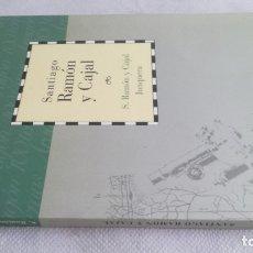 Libros de segunda mano: SANTIAGO RAMON Y CAJAL/ CAI 100 ARAGON. Lote 173437649
