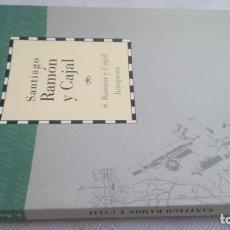 Libros de segunda mano: SANTIAGO RAMON Y CAJAL/ CAI 100 ARAGON. Lote 173438568