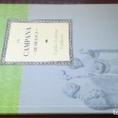 Libros de segunda mano: LA CAMPANA DE HUESCA/ CAI 100 ARAGON. Lote 173439569