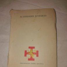 Libros de segunda mano: LIBRO DE LA O, J, E ACTIVIDADES JUVENILES . Lote 173459904