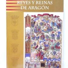 Libros de segunda mano: REYES Y REINAS DE ARAGÓN / GUILLERMO FATÁS Y OTROS / HERALDO DE ARAGÓN 2006. Lote 173476220