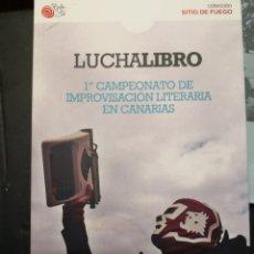 Libros de segunda mano: LUCHALIBRO. 1ER CAMPEONATO DE IMPROVISACIÓN LITERARIA EN CANARIAS . Lote 173510064