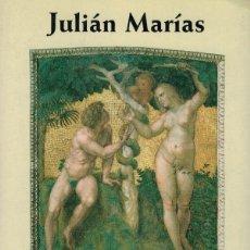 Libros de segunda mano: JULIÁN MARÍAS, TRATADO DE LO MEJOR. LA MORAL Y LAS FORMAS DE LA VIDA. Lote 173542047