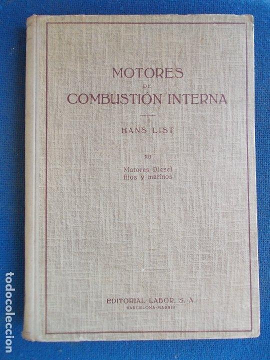 MOTORES DE COMBUSTION INTERNA DIESEL FIJOS Y MARINOS HANS LIST (Libros de Segunda Mano - Ciencias, Manuales y Oficios - Otros)