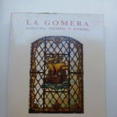 Libros de segunda mano: LA GOMERA ESPACIO, TIEMPO Y FORMA. ALBERTO DARÍAS.. Lote 173561660