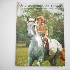 Libros de segunda mano: ASTRID LINDGREN UNA AVENTURA DE PIPPA Y95587. Lote 173569843
