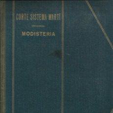 Libros de segunda mano: CORTE SISTEMA MARTI - MODISTERIA AÑO1952. Lote 173577107