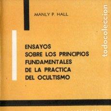 Libros de segunda mano: MANLY P. HALL : SOBRE PRINCIPIOS FUNDAMENTALES DE LA PRÁCTICA DEL OCULTISMO (KIER, 1976). Lote 173586474