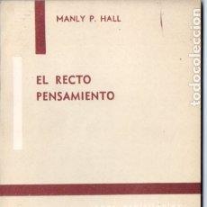 Libros de segunda mano: MANLY P. HALL : EL RECTO PENSAMIENTO (KIER, 1977). Lote 173586743