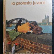 Libros de segunda mano: LA PROTESTA JUVENIL. 1974. BIBLIOTECA SALVAT DE GRANDES TEMAS 58. Lote 173599600