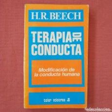 Libros de segunda mano: TERAPIA DE CONDUCTA. MODIFICACION DE LA CONDUCTA HUMANA. (H.R.BEECH) - AUTOAYUDA. Lote 173631188