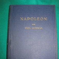 Libri di seconda mano: NAPOLEON. EMIL LUDWIG. EDITORIAL JUVENTUD 1944.. Lote 173638109