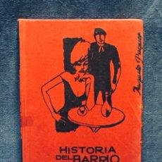 Livros em segunda mão: HISTORIA DEL BARRIO CHINO DE BARCELONA AUGUSTO PAQUER 20,5X14,5CMS. Lote 173640164