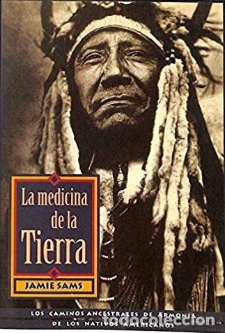 LA MEDICINA DE LA TIERRA - JAMIE SAMS (Libros de Segunda Mano - Pensamiento - Otros)