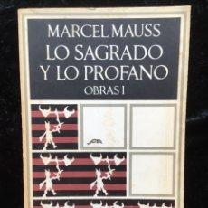 Libros de segunda mano: MARCEL MAUSS - LO SAGRADO Y LO PROFANO - OBRAS I - BARRAL BREVE BIBLIOTECA DE REFORMA Nº1.. Lote 173655675