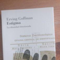 Libros de segunda mano: ESTIGMA GOFFMAN, ERVING PUBLICADO POR AMORRORTU EDICIONES 2001 166PP. Lote 173677307