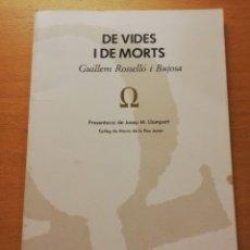 Libros de segunda mano: DE VIDES I MORTS (GUILLEM ROSSELLÓ I BUJOSA) COLUMNA. Lote 173681294