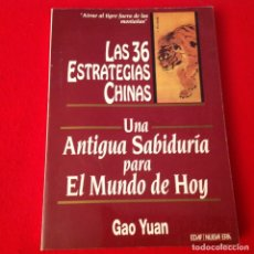 Libros de segunda mano: LAS 36 ESTRATEGIAS CHINAS, UNA ANTIGUA SABIDURÍA PARA EL MUNDO DE HOY, DE GAO YUAN, EDAF 1993. Lote 173797698