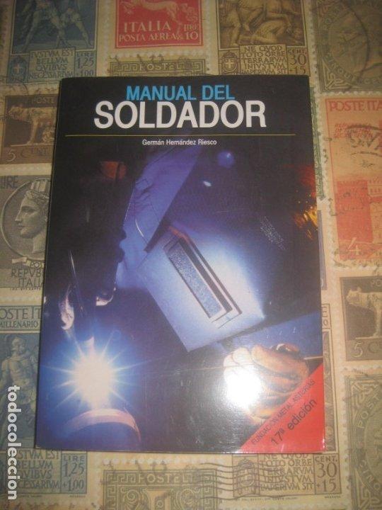 MANUAL DEL SOLDADOR. TERCERA EDICIÓN. ASOCIACIÓN ESPAÑOLA DE SOLDADURAS NUEVO (Libros de Segunda Mano - Bellas artes, ocio y coleccionismo - Otros)