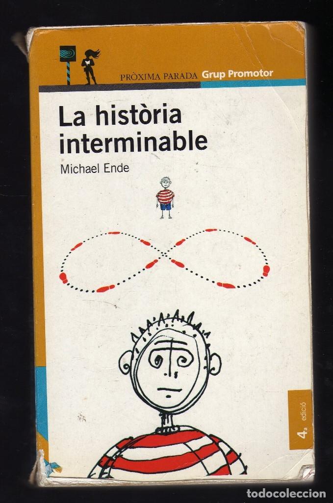 LA HISTÒRIA INTERMINABLE POR MICHAEL ENDE - 2ª EDICIÓN: MARZO, 2003 · 436 PÁGINAS EN CATALÁN - (Libros de Segunda Mano - Literatura Infantil y Juvenil - Otros)